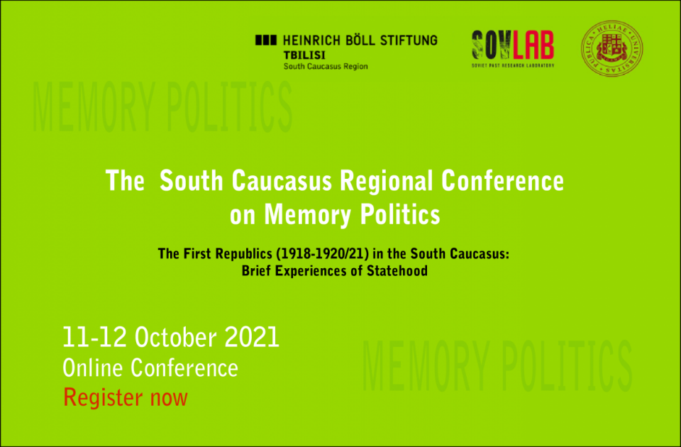 The First Republics (1918-1920/21) in the South Caucasus: Brief Experiences of Statehood