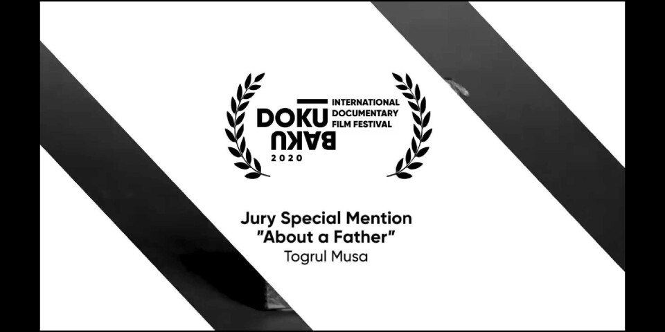 """""""About a father"""" was awarded the Jury Special Mention at the DokuBaku International Documentary Film Festival"""