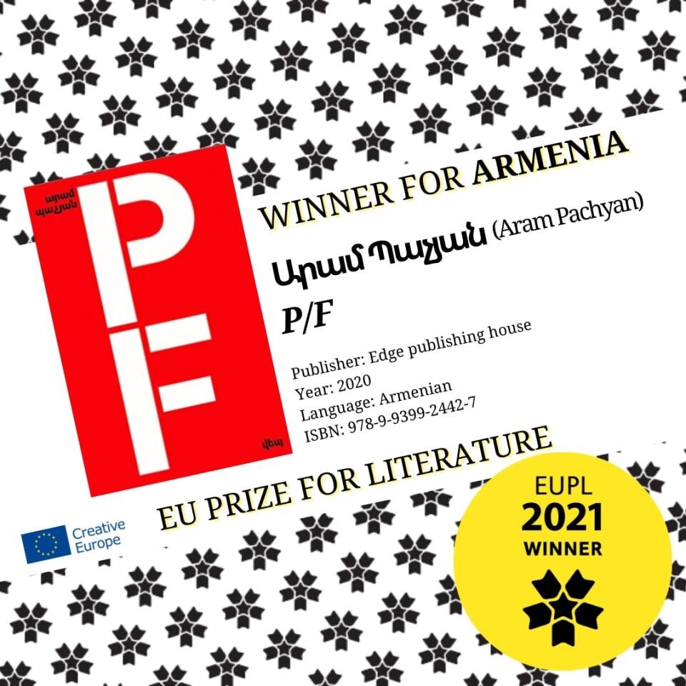 Aram Pachyan - winner of European Union Prize for Literature 2021!